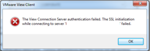 VMWare View Client SSL Error